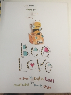 BEE LOVE Children's Book! Proceeds goes towards saving the bees!