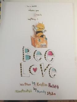 BEE LOVE Children's Book! Proceeds goes towards saving the bees!